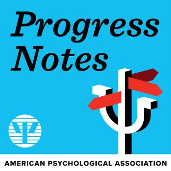 Progress Notes: Keeping Tabs on the Practice of Psychology