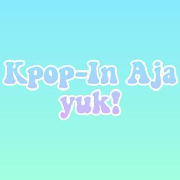 Kpop-In Aja Yuk!