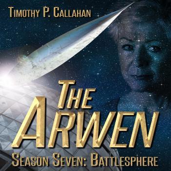 The Arwen, Season 7: Battlesphere