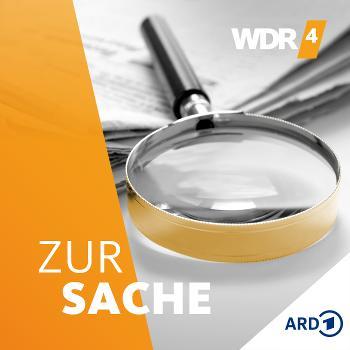 WDR 4 Zur Sache