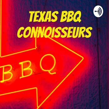 Texas BBQ Connoisseurs