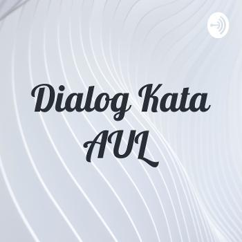 Dialog Kata AUL