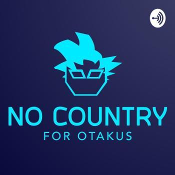 No Country for Otakus