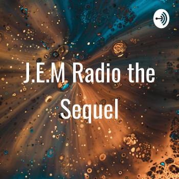 J.E.M Radio the Sequel