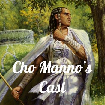 Cho Manno's Cast