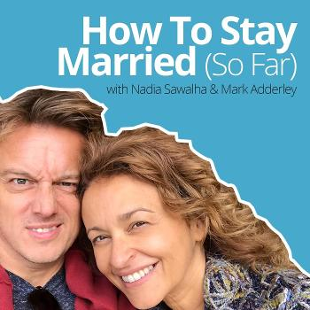 How To Stay Married (So Far)