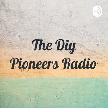 The Diy Pioneers Radio