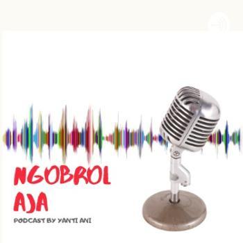 Ngobrol Aja - Yanti