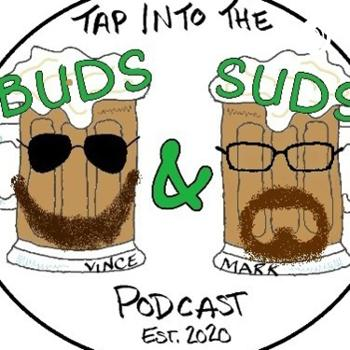 The Buds and Suds Podcast
