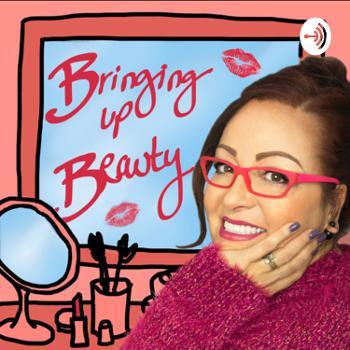 Bringing Up Beauty w/Linda Nile