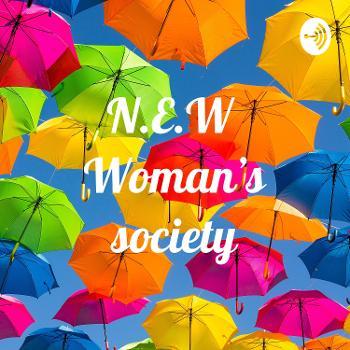 N.E.W Woman's Society