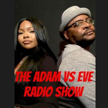 The Adam vs Eve RADIO SHOW