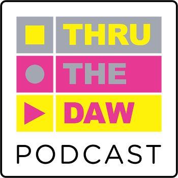 THRU THE DAW ( by Broken Bricks)