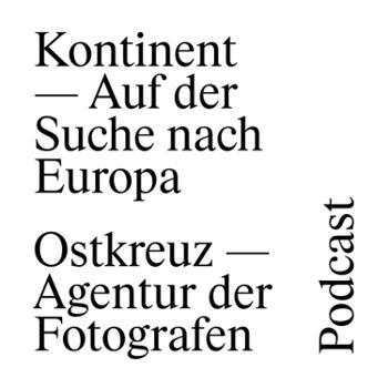 KONTINENT – Auf der Suche nach Europa