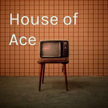 House of Ace
