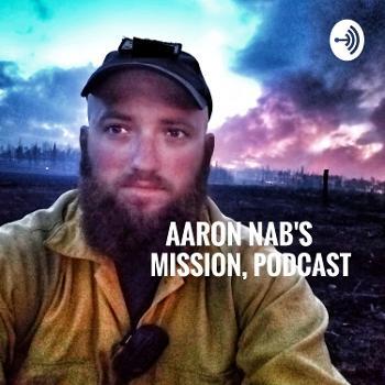 Aaron Nab's Mission Podcast