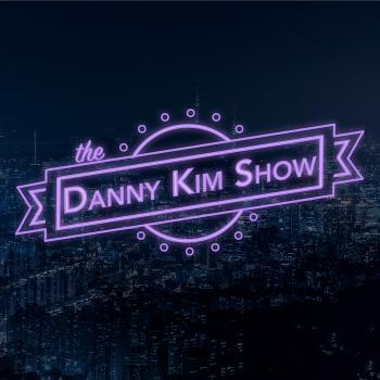 The Danny Kim Show