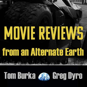 Movie Reviews from an Alternate Earth