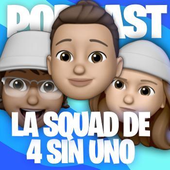 La Squad De 4 Sin Uno