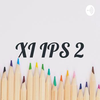XI IPS 2
