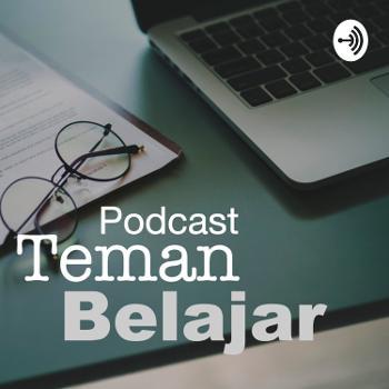 Podcast Teman Belajar