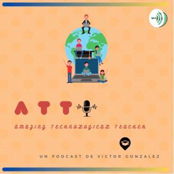 """ATT """"Amazing Technological Teacher"""""""