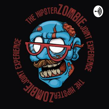The HipsterZOMBIEJoint Experience
