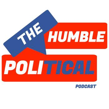 The Humble Political Podcast