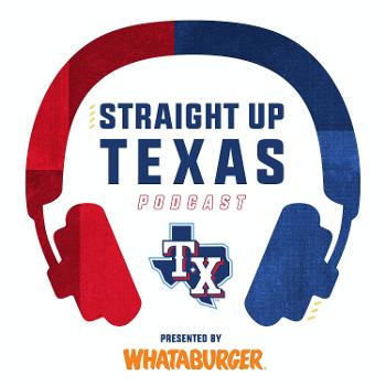 Straight Up Texas Podcast