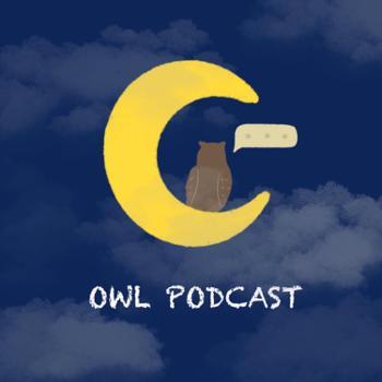 OWL Podcast