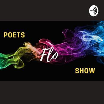 Poets Flo Show