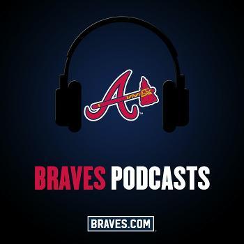 Atlanta Braves Podcast