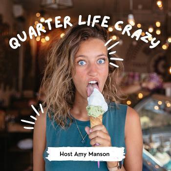 Quarter Life Crazy