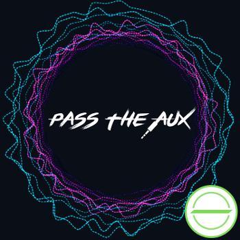 Pass The Aux