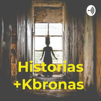 Historias +Kbronas