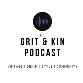 The Grit & Kin Podcast