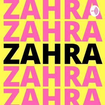 Zahra Podcast