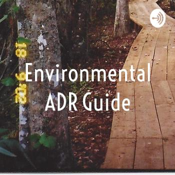 Environmental ADR Guide