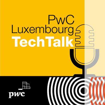 PwC Luxembourg TechTalk