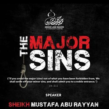 The Major Sins - Shaykh Mustafa Abu Rayyan