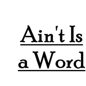 Ain't is a Word - A Southern Podcast
