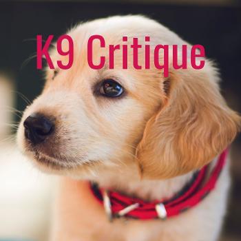 K9 Critique