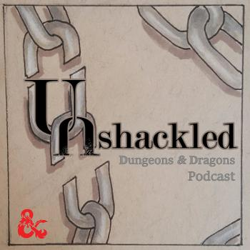 Unshackled - Dungeons and Dragons