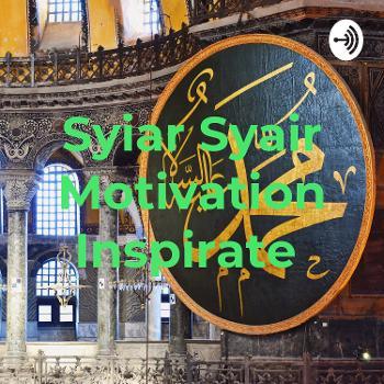 Syiar Syair Motivation Inspirate