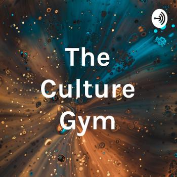 The Culture Gym
