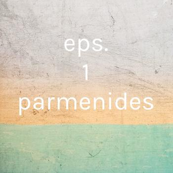 eps. 1 parmenides