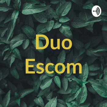 Duo Escom