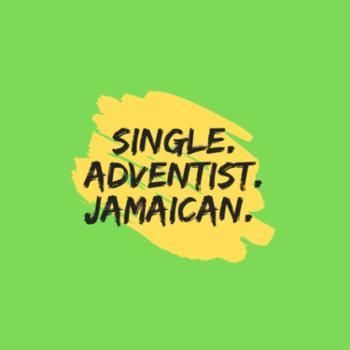 Single. Adventist. Jamaican.
