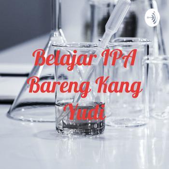 Belajar IPA Bareng Kang Yudi