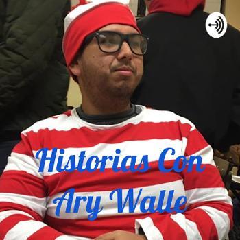 Historias Con Ary Walle